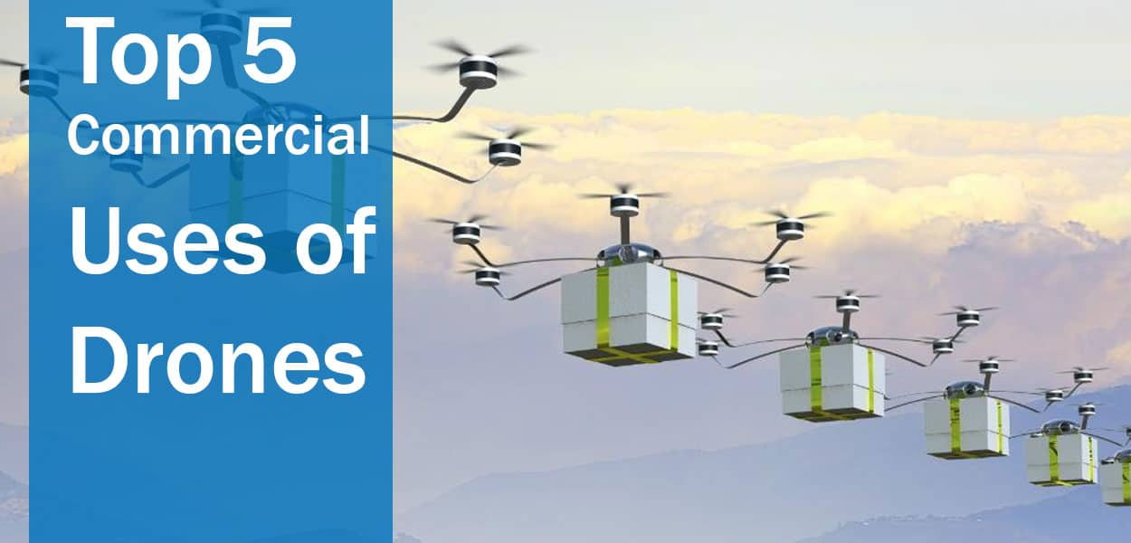 Top-5-Commercial-Uses-of-Drones